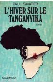SAVATIER Paul - L'hiver sur le Tanganyika