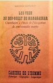 KOECHLIN Bernard - Les Vezo du Sud-Ouest de Madagascar: contribution à l'étude de l'éco-système de semi-nomades marins
