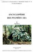 THOMAS Jacqueline M.C., BAHUCHET Serge, (éditeurs) - Encyclopédie des pygmées Aka - Livre I. Les pygmées Aka, fasc. 4: La langue