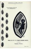 VINCENT Jeanne-Françoise, BOUQUIAUX Luc - Mille et un proverbes béti recueillis par Théodore Tsala. La société béti à travers ses proverbes