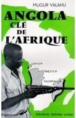 VALAHU Mugur - Angola, clé de l'Afrique