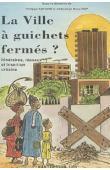 ANTOINE Philippe, DIOP Abdoulaye Bara, (sous la direction de) - La ville à guichets fermés ? : itinéraires, réseaux et insertion urbaine