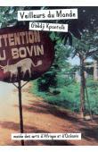 LAVAL-JANTET Marion, MANGIN Benoit, DEMIR Anaid, et alia - Veilleurs du monde: Gbêdji Kpontolè, une aventure béninoise