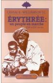 CAHSAI Berhane, CAHSAI-WILLIAMSON Elisabeth - Erythrée: un peuple en marche: 19-20e siècles