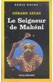 LECAS Gérard - Le seigneur de Makeni
