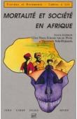 PISON Gilles, VAN DE WALLE Etienne, SALA-DIAKANDA Mpembele, (sous la direction de) - Mortalité et société en Afrique au sud du Sahara
