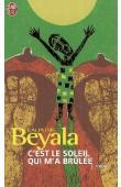 BEYALA Calixthe - C'est le soleil qui m'a brûlée