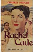 MERCER Charles - Rachel Cade