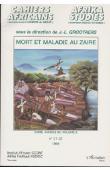 GROOTAERTS Jan-Lodewijk, (sous la direction de) - Mort et maladie au Zaïre. Zaïre, années 90, Volume 8