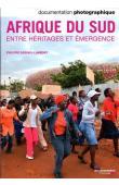 GERVAIS-LAMBONY Philippe, (éditeur) - Afrique du Sud. Entre héritage et émergence