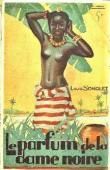 SONOLET Louis - Le parfum de la dame noire