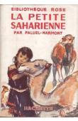 PALUEL-MARMONT - La petite saharienne (jaquette illustrée)
