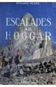 PIERRE Bernard - Escalades au Hoggar (avec sa jaquette)