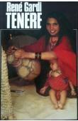 GARDI René - Tenere die Wüste, in der man Fische fing