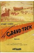CLOETE Stuart - Le grand Trek (avec sa jaquette)