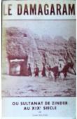 Etudes Nigériennes - 27, SALIFOU André - Le Damagaram ou sultanat de Zinder au XIXème Siècle (avec sa jaquette)