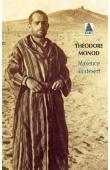 MONOD Théodore - Maxence au désert  (dernière édition)