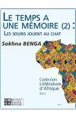 BENGA Sokhna - Le temps a une mémoire. Les souris jouent au chat (Réédition numérique Nena)