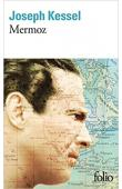 KESSEL Joseph - Mermoz (dernière édition)