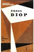 KANE Mohamadou - Birago Diop, l'homme et l'œuvre