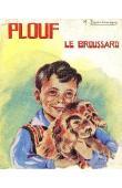 DESCHAMPS M. - Plouf le broussard (jaquette illustrée)