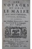 LE MAIRE Jacques - Les voyages du Sieur Le Maire aux isles Canaries, Cap-Verd, Senegal et Gambie. Sous Monsieur Dancourt, Directeur General de la Compagnie Roïale d'Affrique