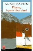 PATON Alan - Pleure, ô pays bien aimé (édition 1997)
