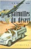SHAW W.-B. Kennedy - Patrouilles du désert: opérations en Libye de 1940 à 1943 (jaquette de 1951)