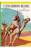 PEYRE Joseph - L'escadron blanc (édition de 1950)