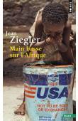 Ziegler Jean - Main basse sur l'Afrique (édition 2016)