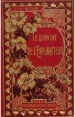 BINGER Louis-Gustave, (Capitaine) - Le serment de l'explorateur