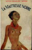 ROYER Louis-Charles - La maîtresse noire (couverture illustrée)