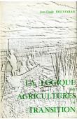 ROUVEYRAN Jean Claude - La logique des agricultures de transition: l'exemple des sociétés paysannes malgaches