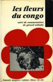 Collectif,  ALTHABE Gérard (commentaires de) - Les fleurs du Congo suivi de commentaires de gérard Althabe
