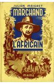 MAIGRET Julien - Marchand l'africain, édition in 4 cartonnée de 1937