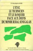 KASSE Moustapha - L'état, le technicien et le banquier face aux défis du monde rural sénégalais