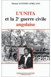 ANTONIO AFRICANO Manuel - L'UNITA et la 2e guerre civile angolaise