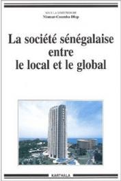 DIOP Momar Coumba (Sous la direction de) - La société sénégalaise entre le local et le global
