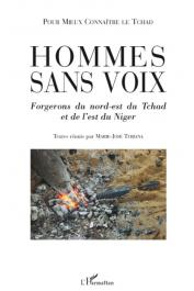 TUBIANA Marie-Losé (Textes réunis par) - Hommes sans voix. Forgerons du Nord-Est du Tchad et de l'Est du Niger