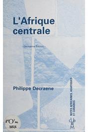 DECRAENE Philippe - L'Afrique centrale