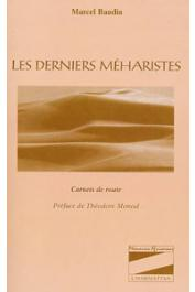 BAUDIN Marcel - Les derniers méharistes. Carnets de route