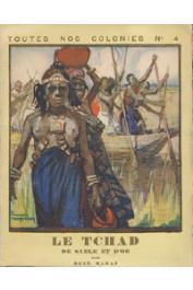 MARAN René - Le Tchad de sable et d'or