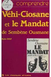 DIOUF Madior - Vehi-Ciosane et Le mandat de Sembène Ousmane