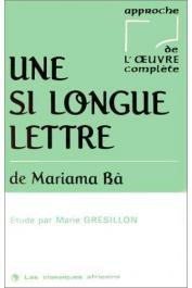 GRESILLON Marie - Une si longue lettre de Mariama Bâ