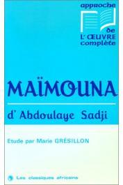 GRESILLON Marie - Maïmouna d'Abdoulaye Sadji: étude