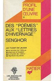 LEUSSE Hubert de - Des poèmes aux lettres d'hivernage de Léopold Sedar Senghor