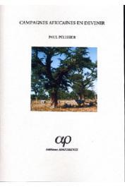 PELISSIER Paul - Campagnes africaines en devenir