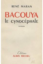 MARAN René - Bacouya le cynocéphale