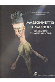 DARKOWSKA-NIDZGORSKI Olenka, NIDZGORSKI Denis -Marionnettes et masques au coeur du théâtre africain