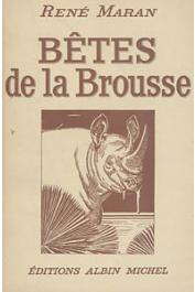 MARAN René - Bêtes de la brousse